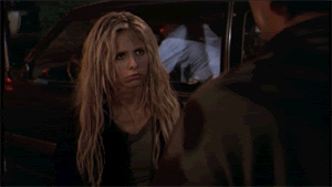 Buffy Summers wouldn't have put up with that crap.